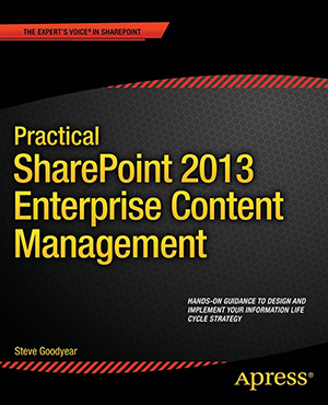 Practical SharePoint 2013 Enterprise Content Management book cover